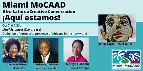 #CreativeConversations:  ¡Aquí estamos! Afro Latinx Impact and Influence tickets