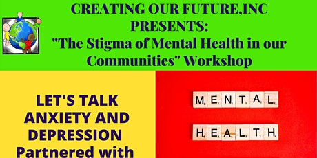 The Stigma of Mental Health in our Communities tickets