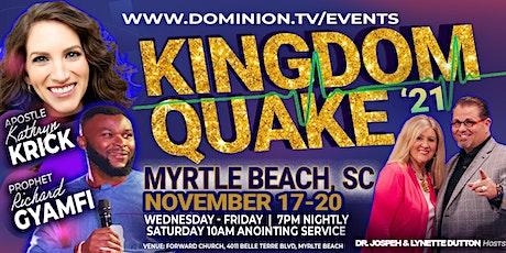 Kingdom Quake 2021 - Myrtle Beach tickets