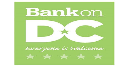 Financial Workshop with Bank on DC (Investing and  Planning for the Future) tickets