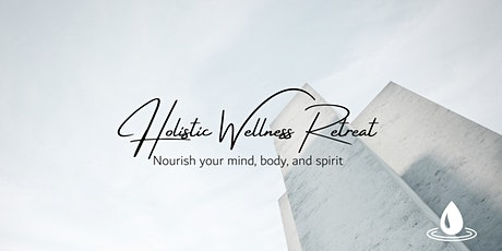 Holistic Wellness Retreat tickets
