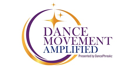 DANCE MOVEMENT AMPLIFIED tickets