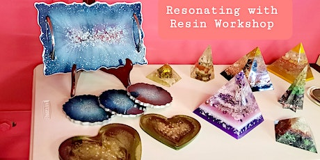 Resonating with Resin Workshop. tickets