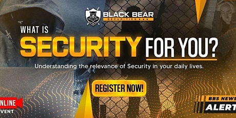 What is Security for you? Relevance of Security in your Daily Lives tickets
