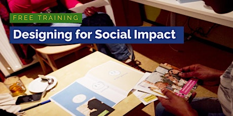 Designing for Social Impact - The Basics tickets