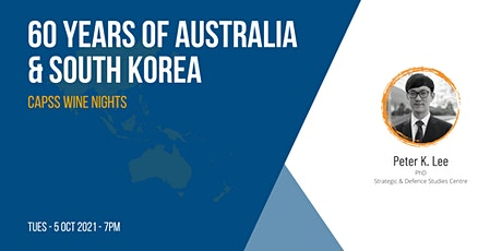 CAPSS Wine Nights: 60 Years of Australia & South Korea tickets