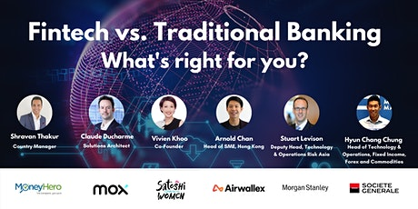 FinTech vs. Traditional Banking: Which career is right for you? tickets