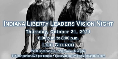 Indiana Liberty Leaders Vision Night tickets