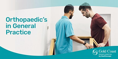 Orthopaedics in General Practice tickets