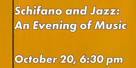 Schifano and Jazz: An Evening of Music tickets