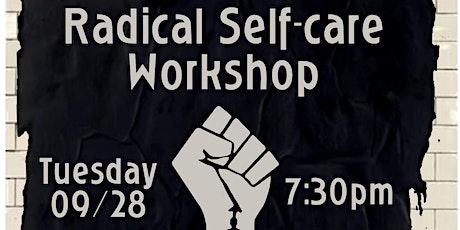 Radical Self Care Workshop tickets
