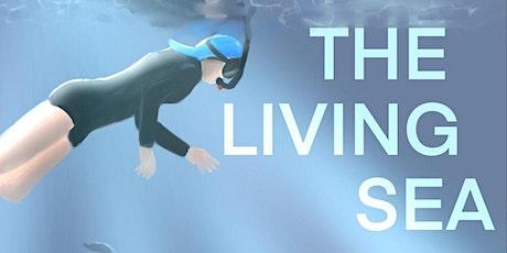 Movie Screening - The Living Sea tickets