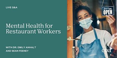 Live Q&A: Mental Health for Restaurant Workers tickets
