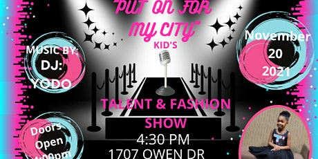 Put on for My City Youth Fashion/Talent Show Part 2 tickets