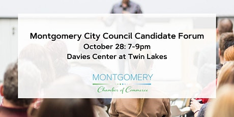 Montgomery City Council Candidate Forum tickets