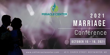 CMFI Miracle Center: 2021 Marriage Conference tickets