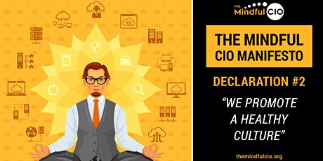 The Mindful CIO RoundTable Series | #2 We Promote a Healthy Culture tickets