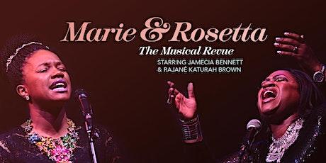 Marie and Rosetta Starring Jamecia Bennett and Rajané Katurah Brown tickets