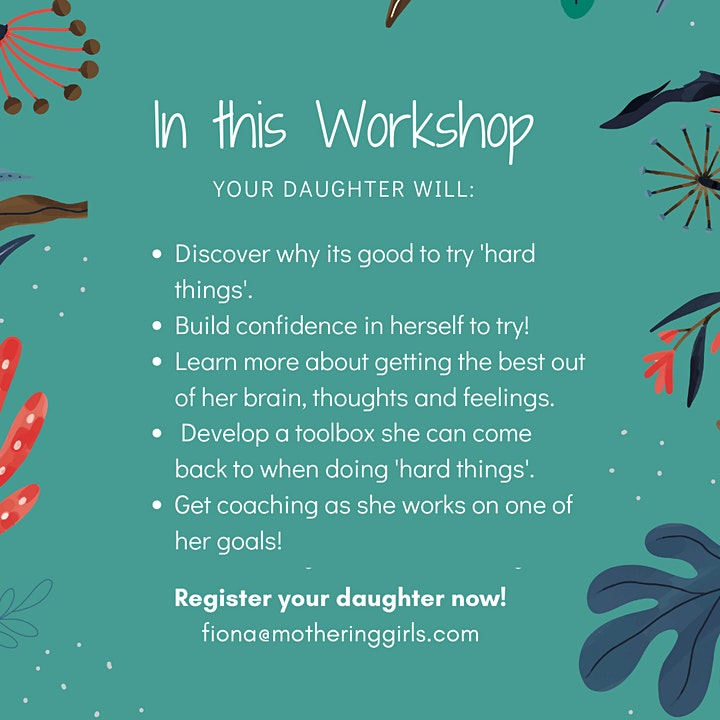 """""""I can do hard things"""": A Mothering Girls Workshop for Pre-teen Girls image"""