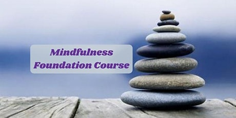 Mindfulness Foundation Course starts Oct 28 (4 sessions) - Tampines tickets