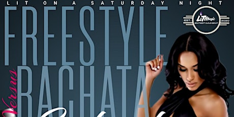 """LIT ON A SATURDAY NIGHT """"FREESTYLE VS. BACHATA"""" tickets"""