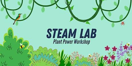 STEAM Lab : Plant Power Workshop tickets