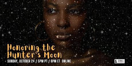 Full Moon Meditation :: Honoring The Hunter's Moon tickets