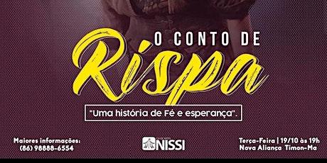 """""""O Conto de Rispa"""" ingressos"""