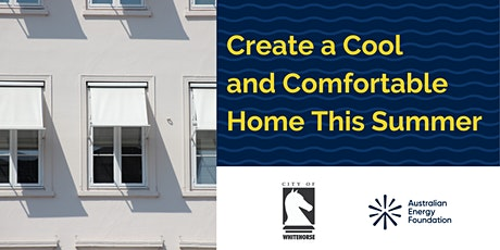Create a Cool and Comfortable Home This Summer - Whitehorse Council tickets