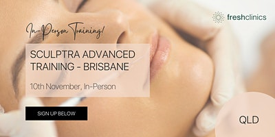 Sculptra Advanced Training – Brisbane