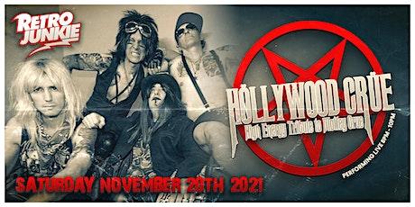 Hollywood Crue (Motley Crue Tribute) LIVE @ Retro Junkie tickets
