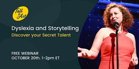 Dyslexia and Storytelling: Discover your secret talent tickets