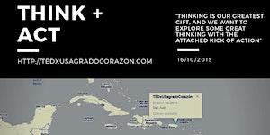 TEDxUSagradoCorazón 3: Think+Act