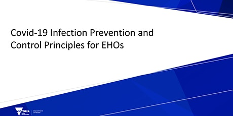 Covid-19 Infection Prevention and Control Principles for EHOs tickets