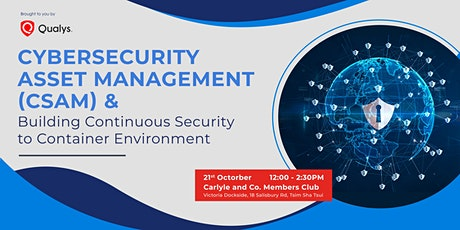 CyberSecurity Asset Management(CSAM) & Building Continuous Security to Cont tickets