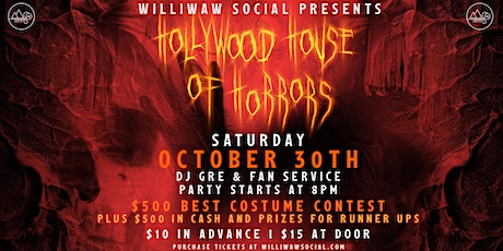 Williwaw present's Hollywood House of Horrors tickets
