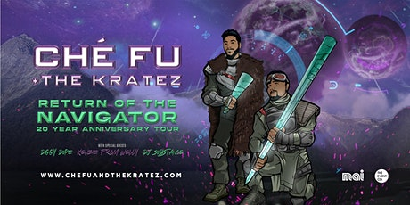 Ché Fu + The Kratez - Return of the Navigator Tour tickets