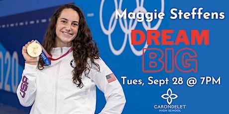 Maggie Steffens: Dream Big! tickets