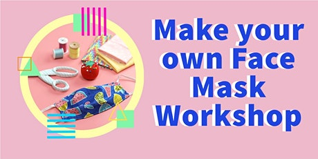 Sew Your own Face Mask   Mitchell Park tickets