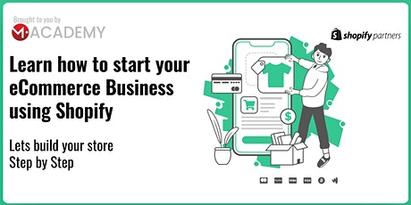 Build your eCommerce Business with Shopify tickets