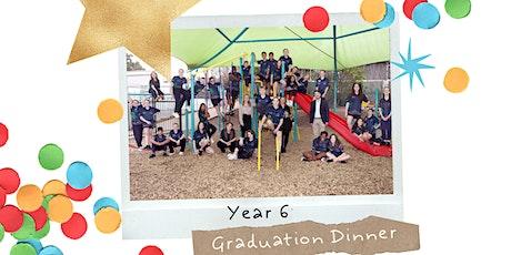 Year 6 Graduation Dinner tickets