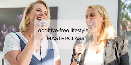 Additive-Free Lifestyle Masterclass - Launceston tickets