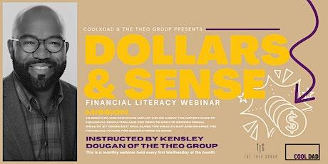 Dollars & Sense tickets