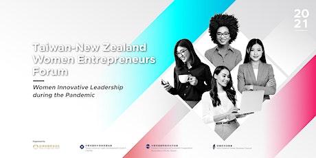 Taiwan-New Zealand Women Entrepreneurs Forum tickets
