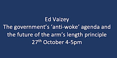 Ed Vaizey:The future of the arm's length principle tickets
