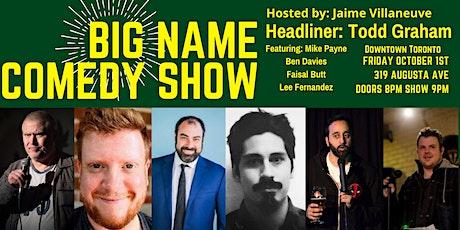 Big Name Comedy Show tickets