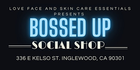 Bossed Up Social Shop tickets