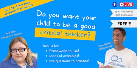 Do you want your child to be a good CRITICAL THINKER? tickets