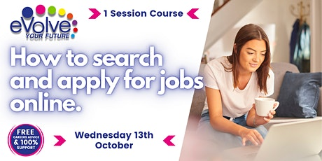 Digital and Online Job Searching - Wednesday 13th October 2021 tickets