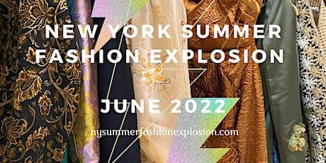 NEW YORK SUMMER FASHION EXPLOSION (NYSFE) 2022 tickets